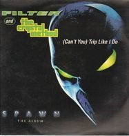 Filter And The Crystal Method - (Can't You) Trip Like I Do