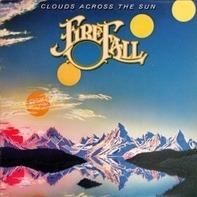 Firefall - Clouds Across the Sun