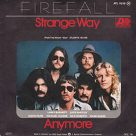 Firefall - Strange Way / Anymore