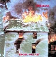 FIREHOSE - RAGIN' FULL ON
