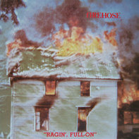 fIREHOSE - Ragin', Full-On