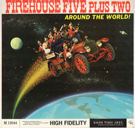 Firehouse Five Plus Two - Around The World!