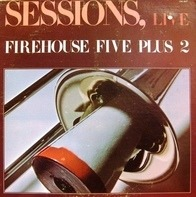 Firehouse Five Plus 2 - Sessions, Live