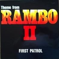 First Patrol - Theme From Rambo II