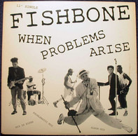 Fishbone - When Problems Arise