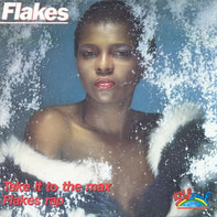 Flakes - Take It To The Max / Flakes Rap