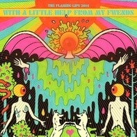 The Flaming Lips - With A Little Help From My Friends