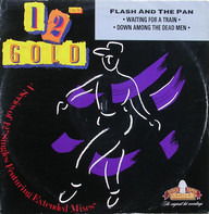 Flash & The Pan - Waiting For A Train / Down Among The Dead Men