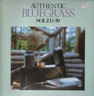 Flatt & Scruggs / The Country Gentlemen - Authentic Bluegrass - Solid 20