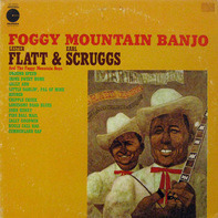 Flatt & Scruggs, The Foggy Mountain Boys - Foggy Mountain Banjo