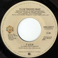 Fleetwood Mac - Tusk / Never Make Me Cry
