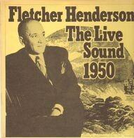 Fletcher Henderson - The Live Sound 1950
