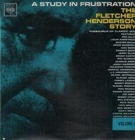 Fletcher Henderson - A Study In Frustration (The Fletcher Henderson Story) Volume 4