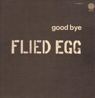 Flied Egg - Good Bye