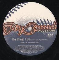 Flip Squad Allstars - The Things I Do