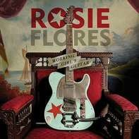 Rosie Flores - Working Girl's Guitar
