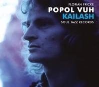 Florian Popol Vuh/Fricke - Kailash