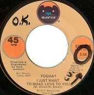 Foghat - I Just Want To Make Love To You