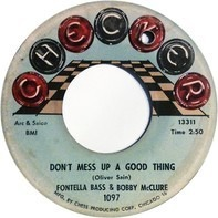 Fontella Bass & Bobby McClure - Don't Mess Up A Good Thing