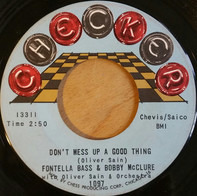 Fontella Bass & Bobby McClure / Oliver Sain - Don't Mess Up A Good Thing / Jerk Loose