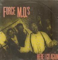 Force M.D.'s - Here i go again