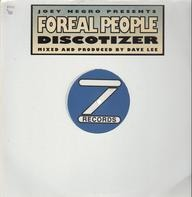 Foreal People - Discotizer