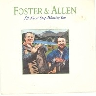 Foster & Allen - I`ll Never Stop Wanting You