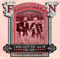 Foster & Allen - I Will Love You All My Life