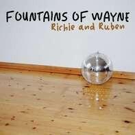 FOUNTAINS OF WAYNE - RICHIE & RUBEN