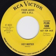 Four Jacks And A Jill - Hey Mister / Sad Little Pidgeon