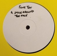Four Tet - Smile Around The Face