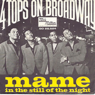Four Tops - Mame / In The Still Off The Night