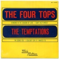 Four Tops / The Temptations - Standing In The Shadow Of Love / (I Know) I'm Losing You