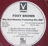 Foxy Brown - Big Bad Mamma / Ill Na Na