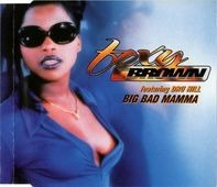 Foxy Brown Featuring Dru Hill / EPMD - Big Bad Mamma / Never Seen Before