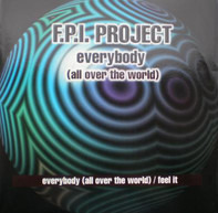 FPI Project - Everybody (All Over The World) / Feel It