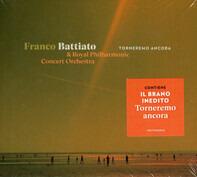 Franco Battiato & The Royal Philharmonic Concert Orchestra - Torneremo Ancora