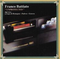 Franco Battiato - Unprotected