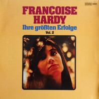 Françoise Hardy - Ihre Größten Erfolge Vol.II