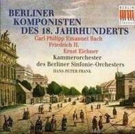 Frank - Berliner Komponisten des 18. Jahrhunderts - Werke von Carl Philipp Emanuel Bach - Friedrich II. von