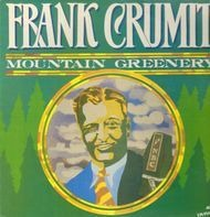Frank Crumit - Mountain Greenery