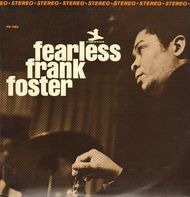 Frank Foster - Fearless Frank Foster