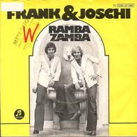 Frank & Joschi - Ramba Zamba