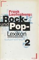 Frank Laufenberg - Frank Laufenbergs Rock- und Pop- Lexikon II. Patti LaBelle - ZZ Top. ( ECON Sachbuch).