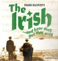Frank McCourt - The Irish And How They Got That Way