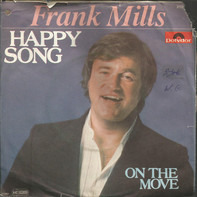 Frank Mills - Happy Song / On The Move