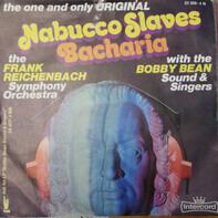Frank Reichenbach , Bobby Bean Sound & Singers - Nabucco Slaves / Bacharia