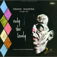 Frank Sinatra - Frank Sinatra Sings For Only The Lonely