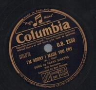 Frank Sinatra - I'm Sorry I Made You Cry / All Of Me