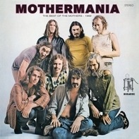 Frank /The Mothers Zappa - Mothermania:..